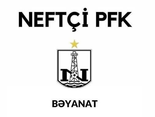 ПФК «Нефтчи» выступил с заявлением: «Мы осуждаем новости, направленные на подрыв внутриклубной атмосферы и очернение команды»